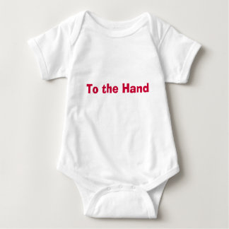 To the Hand Baby Bodysuit