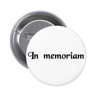 To the memory of... buttons