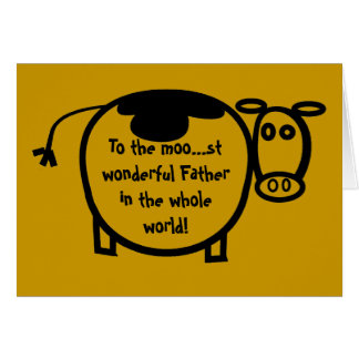 To the Moo... st wonderful Father Card