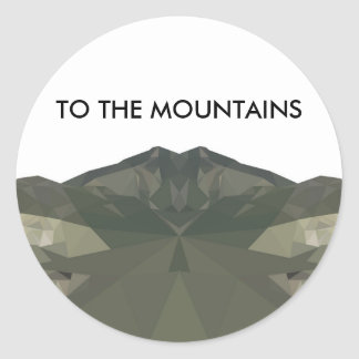 To The Mountains Round Sticker