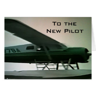 "TO THE ""NEW PILOT"" CONGRATULATIONS CARD"