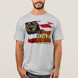 TO THE NEW ROME T-Shirt