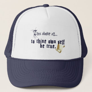 To Thine Own Self Be True Hat