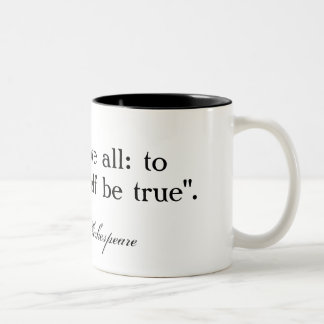To thine own self be true ... Shakespeare Two-Tone Coffee Mug