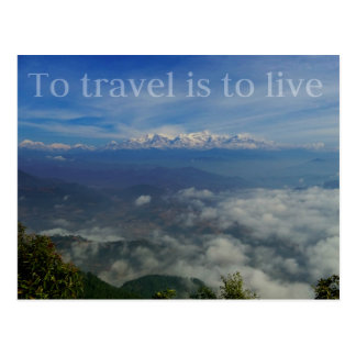 To travel is to live TRAVEL QUOTE Postcard