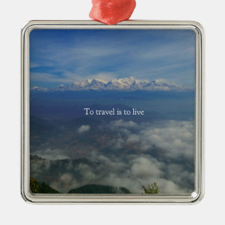 To travel is to live TRAVEL QUOTE Silver-Colored Square Ornament