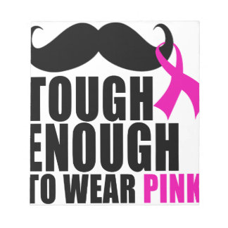 To wear Pink for cancer awareness Notepad