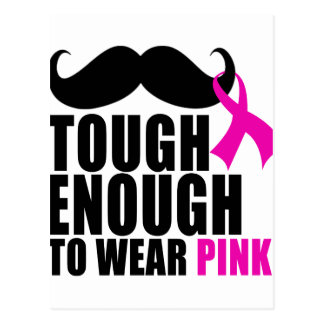 To wear Pink for cancer awareness Postcard