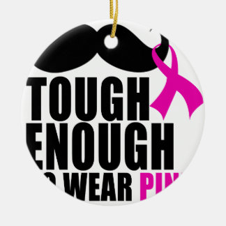 To wear Pink for cancer awareness Round Ceramic Ornament