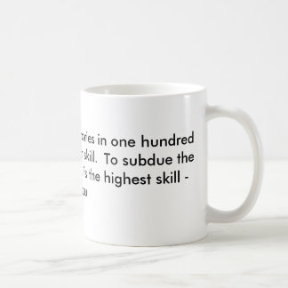 To win one hundred victories in one hundred battle coffee mug