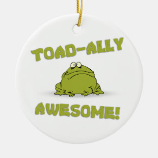 Toad-ally Awesome Ceramic Ornament