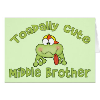 Toadally Cute Middle Brother Note Card