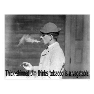 Tobacco Is A Vegetable - Old Time Smoker Humor Postcard