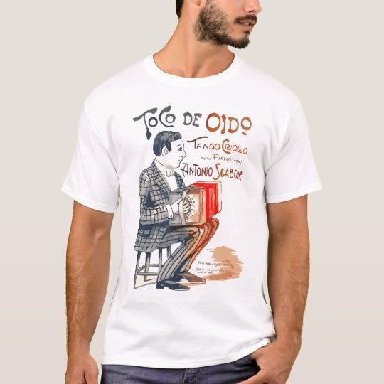 Toco de Oido Tango T-Shirt