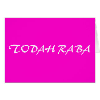 Todah Raba Card