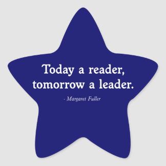 Today a Reader, Tomorrow a Leader Star Sticker