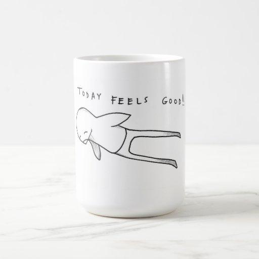 today feels good! mug