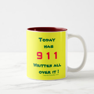 Today has 911 written all over it ! Two-Tone coffee mug
