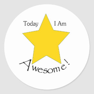 Today I Am Awesome stationary Round Stickers
