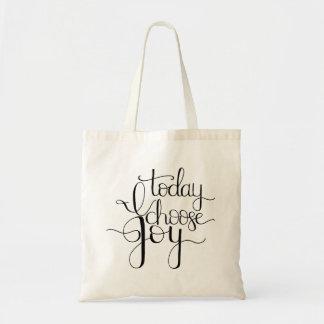Today I Choose Joy Hand Lettered Tote Bag