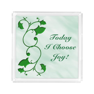 Today I Choose Joy Quote Entwined Green Leaves Acrylic Tray