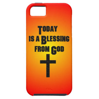 Today is a Blessing From God iPhone 5 Cover