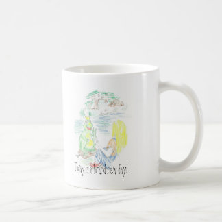 Today is a brand new day! coffee mug