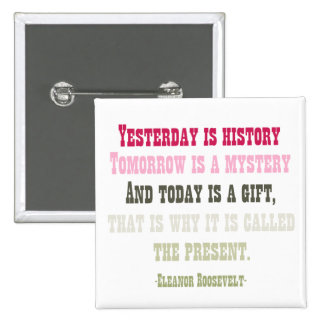 Today is a Gift 2 Inch Square Button