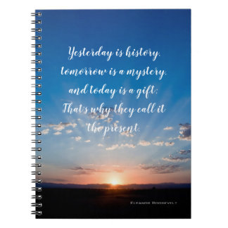 Today Is A Gift Inspirational Sunrise Quote Notebook