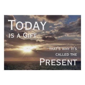 Today is a Gift, Sunrise Motivational Poster