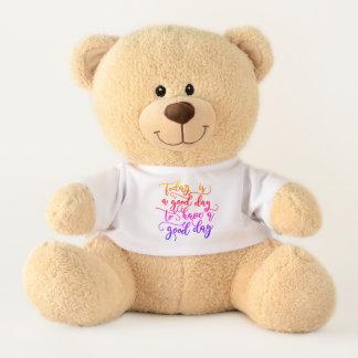 Today Is A Good Day  Fancy Script Teddy Bear