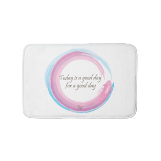Today is a good day for a good day bath mat