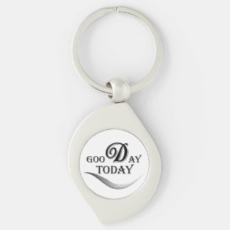 Today is a good day keychain