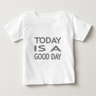 Today is a good day - strips - black and white. baby T-Shirt