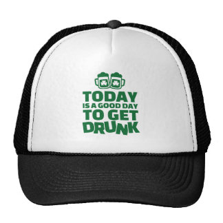Today is a good day to get drunk trucker hat