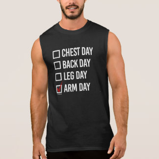 Today is Arm Day -   Training Fitness -.png Sleeveless Shirt