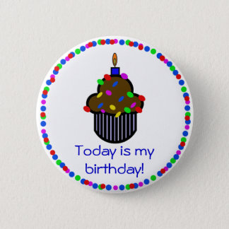 Today is my birthday! Button