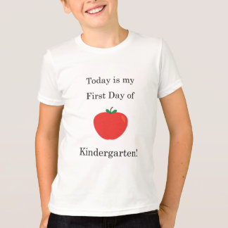 Today is my First Day of Kindergarten! T-Shirt