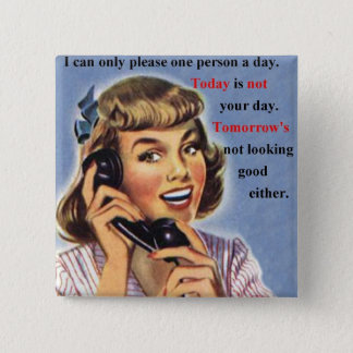 Today is not your day 2 inch square button
