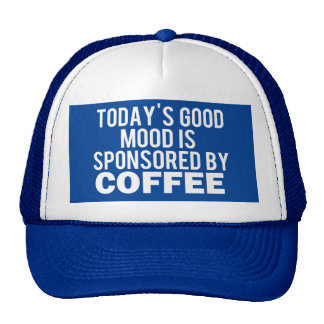 Today is sponsored by a Coffee, funny blue hat