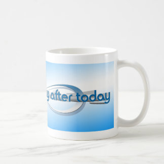 Today Is The Day Coffee Mug
