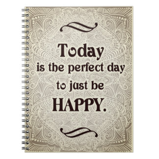 Today is the perfect day - Positive Quote´s Notebooks