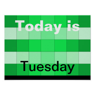 Today Is Tuesday Poster