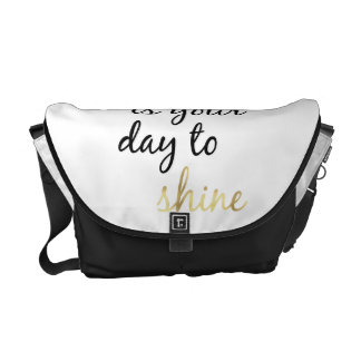Today is Your Day to Shine Courier Bags