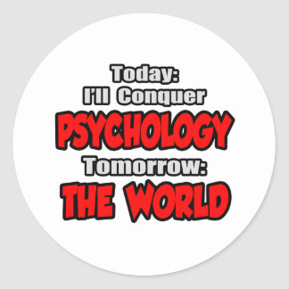 Today Psychology...Tomorrow, The World Classic Round Sticker