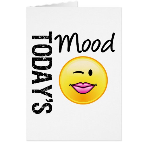 Today's Mood Emoticon Flirty Greeting Card at Zazzle.