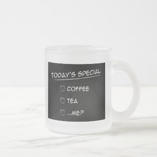 Today's Special: Coffee, tea or ...me? Mug