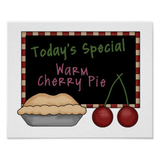 Today's Special Warm Cherry Pie Poster