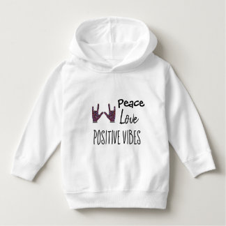 Toddler Peace Love Positive Vibes Pullover Hoodie