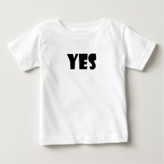 Toddler Yes Shirt Uni-Sex